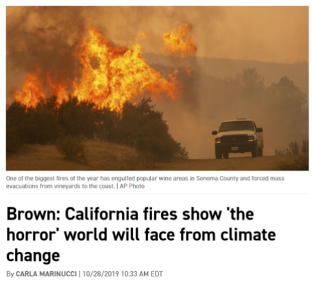 Figure 1. Brown: California fires show 'the horror' world will face from climate change. – Politico